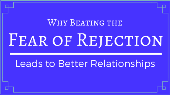 Fear of rejection in dating